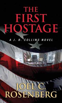 First Hostage: A J. B. Collins Novel Cover Image