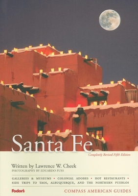 Compass American Guides: Santa Fe, 5th Edition Cover Image