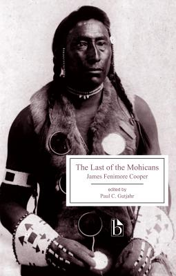 The Last of the Mohicans (Broadview Editions) Cover Image