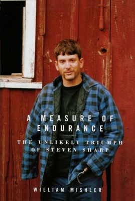 A Measure of Endurance: The Unlikely Triumph of Steven Sharp Cover Image