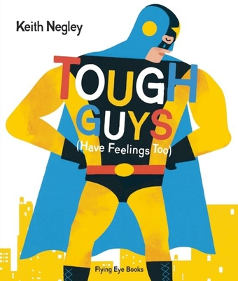 Tough Guys Have Feelings Too Cover Image
