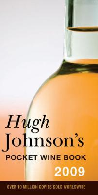 Hugh Johnson's Pocket Wine Book 2009: 32nd Edition Cover Image