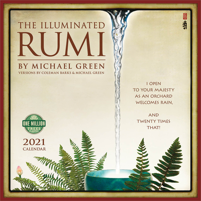 Illuminated Rumi 2021 Wall Calendar: Versions by Coleman Barks & Michael Green Cover Image