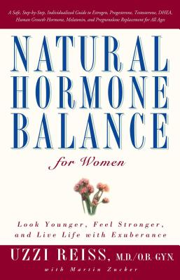 Natural Hormone Balance for Women: Look Younger, Feel Stronger, and Live Life with Exuberance Cover Image