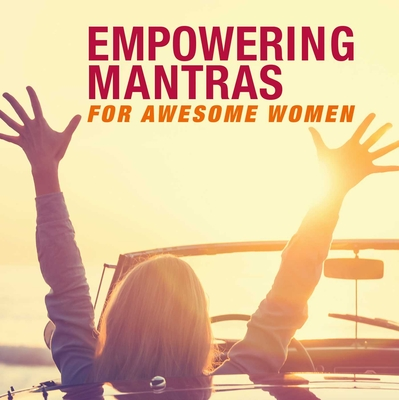 Cover for Empowering Mantras for Awesome Women