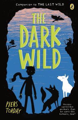 The Dark Wild (The Last Wild #2) Cover Image
