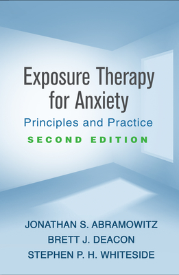 Exposure Therapy for Anxiety, Second Edition: Principles and Practice Cover Image