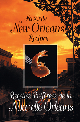 Favorite New Orleans Recipes: English and French Cover Image