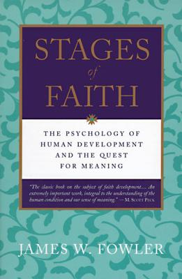 Stages of Faith: The Psychology of Human Development Cover Image