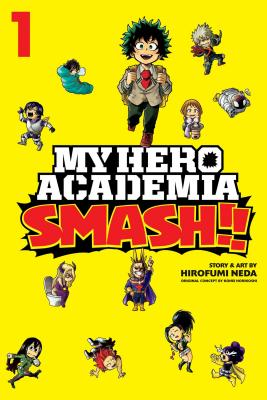 My Hero Academia: Smash!!, Vol. 1 Cover Image