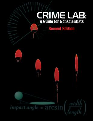 Crime Lab: A Guide for Nonscientists (2nd Ed.) Cover Image
