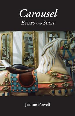 Carousel Essays and Such Cover Image