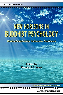 New Horizons in Buddhist Psychology: Relational Buddhism for Collaborative Practitioners Cover Image