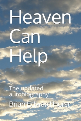 Heaven Can Help: The updated autobiography Cover Image