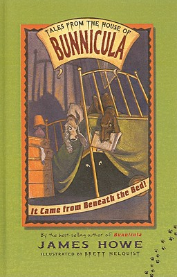Cover for It Came from Beneath the Bed! (Tales from the House of Bunnicula (Unnumbered Prebound))