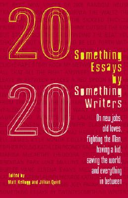 Twentysomething Essays by Twentysomething Writers Cover