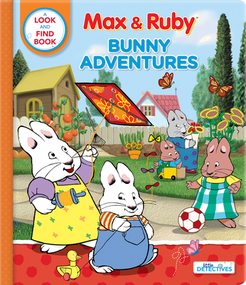 Max & Ruby: Bunny Adventures: A Look and Find Book Cover Image