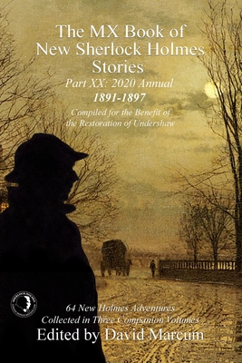 The MX Book of New Sherlock Holmes Stories Part XX: 2020 Annual (1891-1897) Cover Image