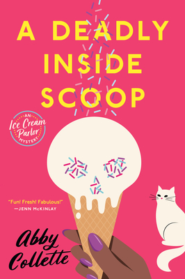 Cover for A Deadly Inside Scoop (An Ice Cream Parlor Mystery #1)