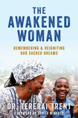 The Awakened Woman: Remembering & Reigniting Our Sacred Dreams Cover Image