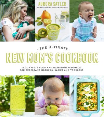 Cover for The Ultimate New Mom's Cookbook