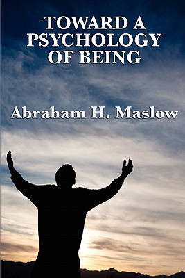 Toward a Psychology of Being Cover Image