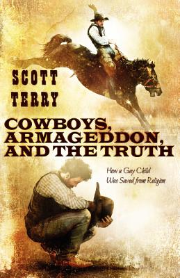Cowboys, Armageddon, and the Truth Cover