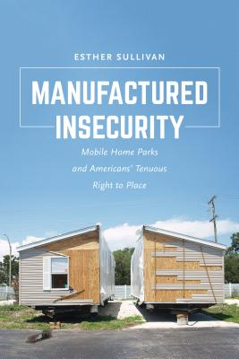 Cover for Manufactured Insecurity