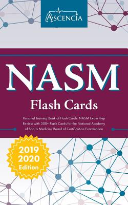 NASM Personal Training Book of Flash Cards: NASM Exam Prep Review with 300+ Flashcards for the National Academy of Sports Medicine Board of Certificat Cover Image