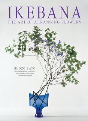 Ikebana: The Art of Arranging Flowers Cover Image