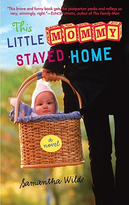 This Little Mommy Stayed Home Cover