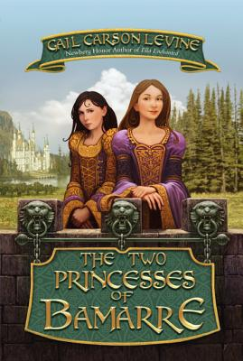 The Two Princesses of Bamarre (Rpkg) Cover Image