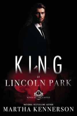 Kings of Lincoln Park: Book 7 of the Kings of the Castle Series Cover Image