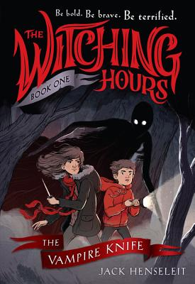 The Witching Hours: The Vampire Knife Cover Image