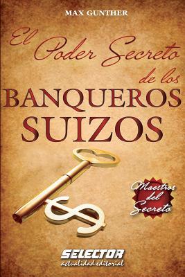 El Poder Secreto de los BANQUEROS SUIZOS Cover Image