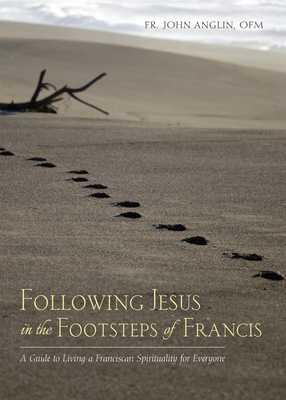 Cover for Following Jesus in the Footsteps of Francis