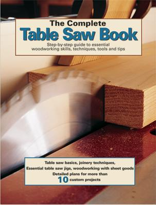 Cover for The Complete Table Saw Book