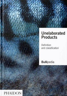 Unelaborated Products: Definition and Classification Cover Image