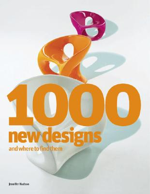 1000 New Designs and Where to Find Them: A 21st-Century Sourcebook Cover Image