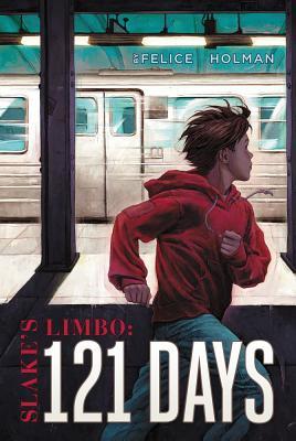 Slake's Limbo: 121 Days Cover Image
