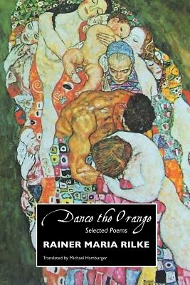 Dance the Orange: Selected Poems (European Writers) Cover Image