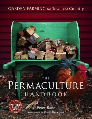 The Permaculture Handbook: Garden Farming for Town and Country Cover Image