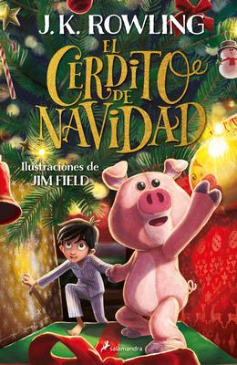 El cerdito de Navidad / The Christmas Pig cover