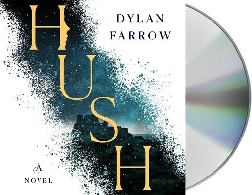 Hush: A Novel (The Hush Series #1) Cover Image