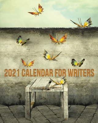 2021 Calendar For Writers Cover Image