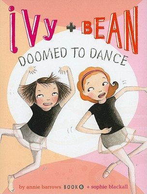 Ivy and Bean Doomed to Dance Cover Image