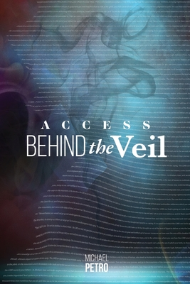 Access Behind the Veil: The Coming Glory Cover Image