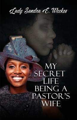 My Secret Life Being a Pastor's Wife Cover Image