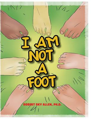 I Am Not A Foot Cover Image