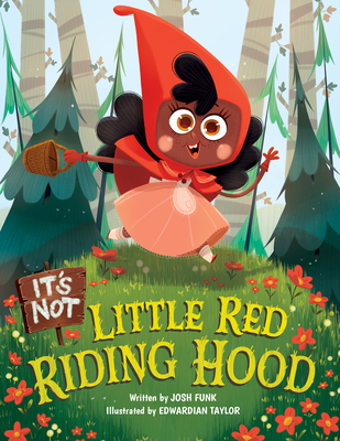 It's Not Little Red Riding Hood Cover Image